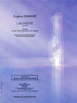 L'alouette op. 172 Eugène Damare Partition laflutedepan