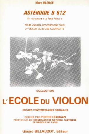 Asteroïde B 612 - Violon violoncelle - Marc Bleuse - laflutedepan.com