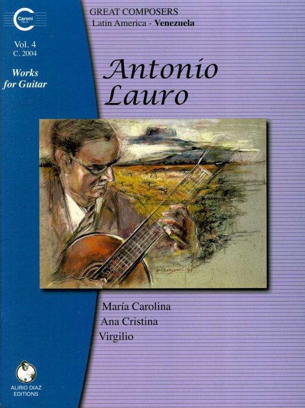 Oeuvres pour Guitare, Volume 4 - Antonio Lauro - laflutedepan.com