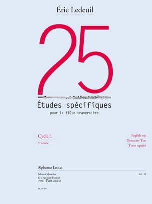 Eric Ledeuil - 25 Etudes Spécifiques Pour la Flûte Traversière - Partition - di-arezzo.fr