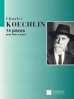 14 Pièces Charles Koechlin Partition Flûte traversière - laflutedepan