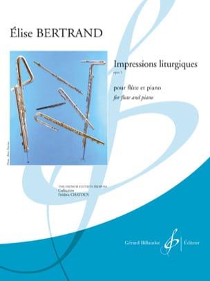 Impressions Liturgiques, opus 2 Elise Bertrand Partition laflutedepan