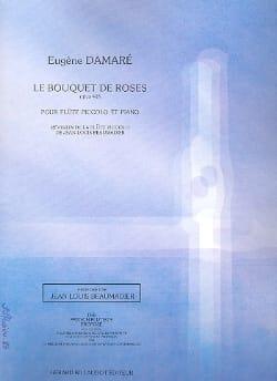 Le bouquet de roses op. 408 Eugène Damaré Partition laflutedepan