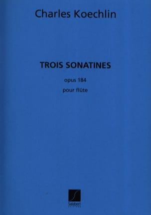 3 Sonatines - Flûte seule Charles Koechlin Partition laflutedepan