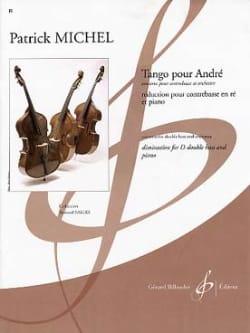 Tango pour André Patrick Michel Partition Contrebasse - laflutedepan