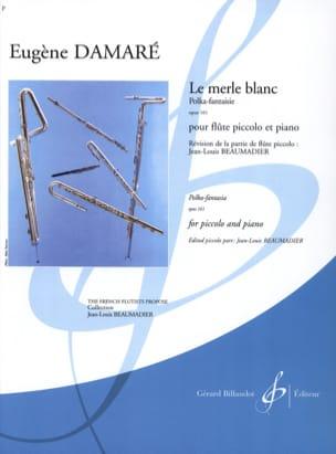 Le Merle Blanc Op. 161 Eugène Damaré Partition laflutedepan