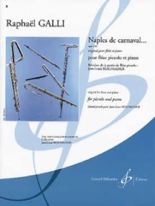 Naples de carnaval ... op. 336 - Raphael Galli - laflutedepan.com