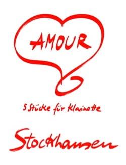Amour - Clarinette STOCKHAUSEN Partition Clarinette - laflutedepan