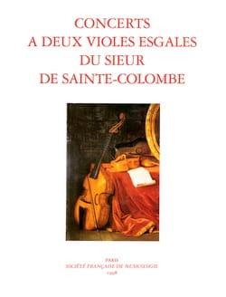 Concerts à 2 Violes Egales du Sieur de Sainte-Colombe laflutedepan