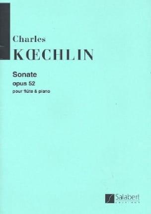 Sonate, Op. 52 - Flûte et Piano - Charles Koechlin - laflutedepan.com