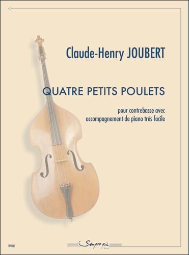 Quatre petits poulets - Claude-Henry Joubert - laflutedepan.com