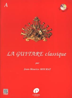 La Guitare Classique Volume A Jean-Maurice Mourat laflutedepan