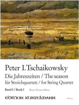 TCHAIKOVSKY - The seasons, Volume 1 - String quartet - Partition - di-arezzo.co.uk