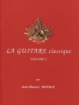 La guitare classique - Volume C Jean-Maurice Mourat laflutedepan