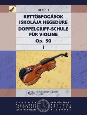 Doppelgriff-Schule op. 50 - Bd. 1 Jozsef Bloch Partition laflutedepan
