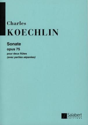 Sonate op. 75 Charles Koechlin Partition laflutedepan