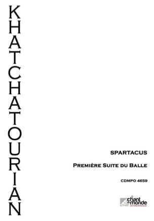 Spartacus, suite d'Orchestre n° 1 KHATCHATURIAN Partition laflutedepan