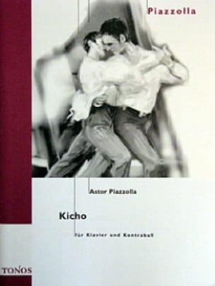 Kicho - Astor Piazzolla - Partition - Contrebasse - laflutedepan.com