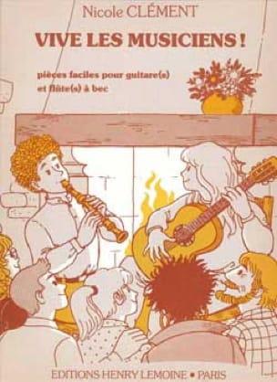 Vive les Musiciens ! - Nicole Clement - Partition - laflutedepan.com