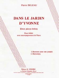 Dans le jardin d'Yvonne Pierre Deleau Partition Violon - laflutedepan