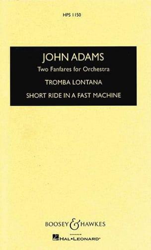 2 Fanfares for orchestra - Score John Adams Partition laflutedepan