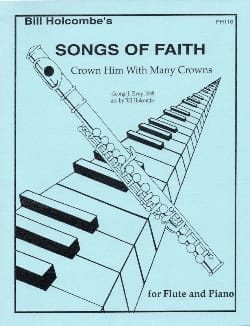 Crown him with many crowns Songs of Faith Bill Holcombe laflutedepan
