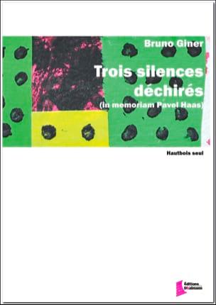 Trois Silences Déchirés Bruno Giner Partition Hautbois - laflutedepan
