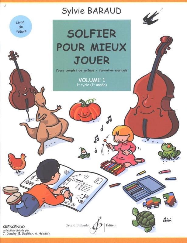 Solfier pour mieux jouer - Volume 1 - Sylvie Baraud - laflutedepan.com