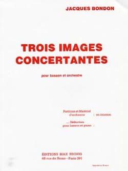 3 Images concertantes Jacques Bondon Partition Basson - laflutedepan