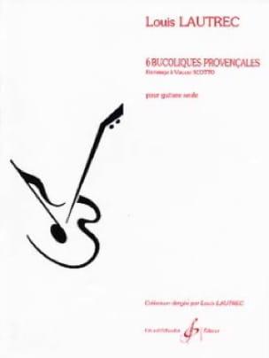 6 Bucoliques provencales - Louis Lautrec - laflutedepan.com