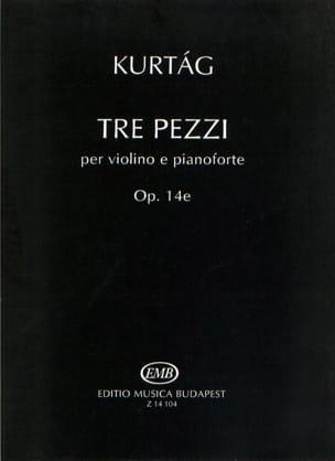 Tre Pezzi KURTAG Partition Violon - laflutedepan