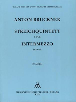 Streichquintett F-Dur & Intermezzo D-Moll BRUCKNER laflutedepan