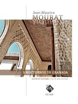 3 Nocturnes de Granada Jean-Maurice Mourat Partition laflutedepan
