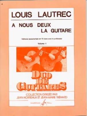 A nous Deux la Guitare Volume 1 - Louis Lautrec - laflutedepan.com
