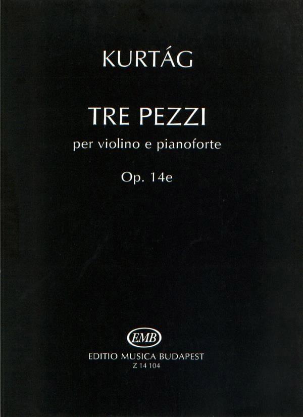 Tre Pezzi - KURTAG - Partition - Violon - laflutedepan.com