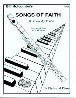 Be thou my vision Songs of Faith - Bill Holcombe - laflutedepan.com