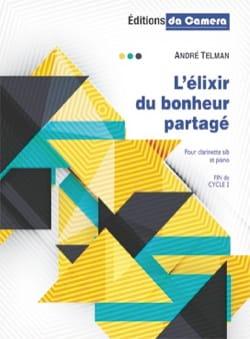 L'élixir du Bonheur Partagé André Telman Partition laflutedepan