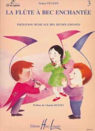 Flûte à bec enchantée - Volume 3 - Sonya Veczan - laflutedepan.com