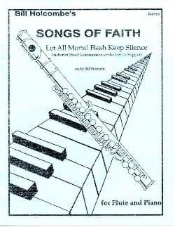 Let all mortal flesh keep silence Songs of Faith laflutedepan