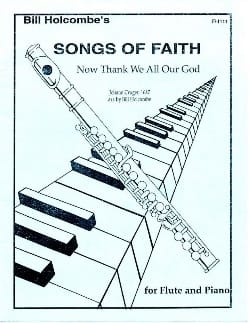 Now thank we all our God Song of Faith Bill Holcombe laflutedepan