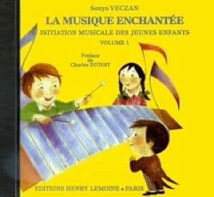 CD - la Musique Enchantée Volume 1 - Sonya Veczan - laflutedepan.com