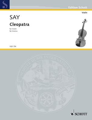 Cleopatra Op. 34 Fazil Say Partition Violon - laflutedepan
