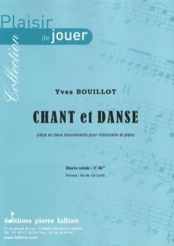 Chant et danse Yves Bouillot Partition Violoncelle - laflutedepan