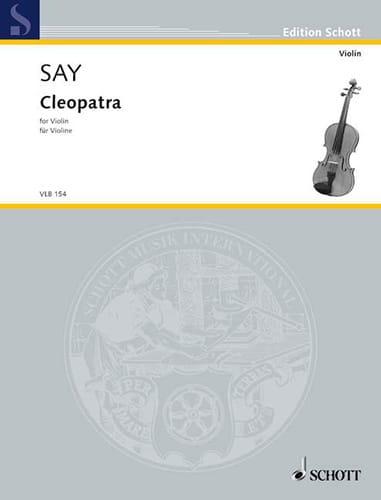 Cleopatra Op. 34 - Fazil Say - Partition - Violon - laflutedepan.com