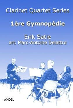 1ère Gymnopédie - 4 Clarinettes - SATIE - Partition - laflutedepan.com