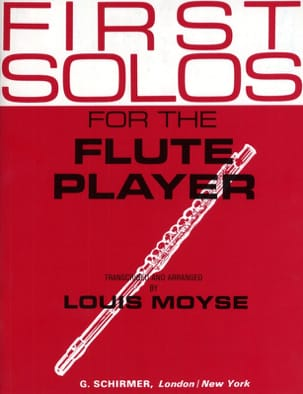 First Solos for the Flute player Louis Moyse Partition laflutedepan