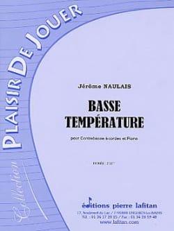 Basse température Jérôme Naulais Partition Contrebasse - laflutedepan