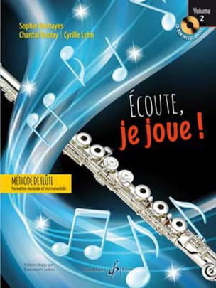 Sophie DESHAYES, Chantal BOULAY, Cyrille LEHN - Ecoute, je joue ! - Volume 2 - Partition - di-arezzo.fr