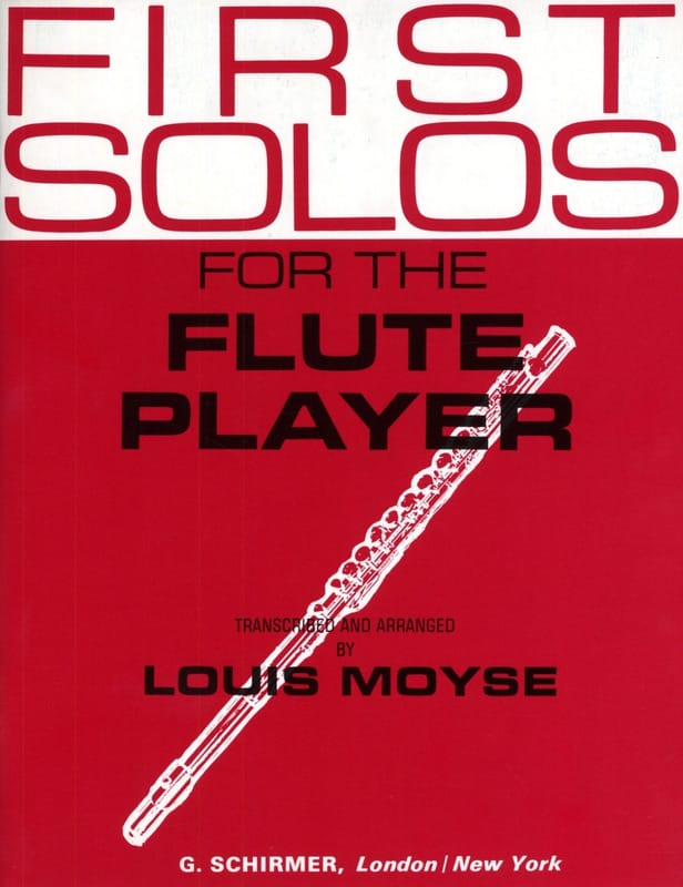 First Solos for the Flute player - Louis Moyse - laflutedepan.com
