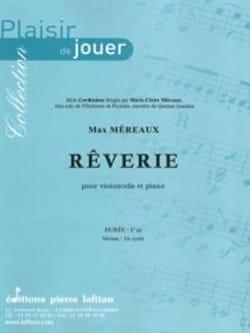 Rêverie - Max Méreaux - Partition - Violoncelle - laflutedepan.com